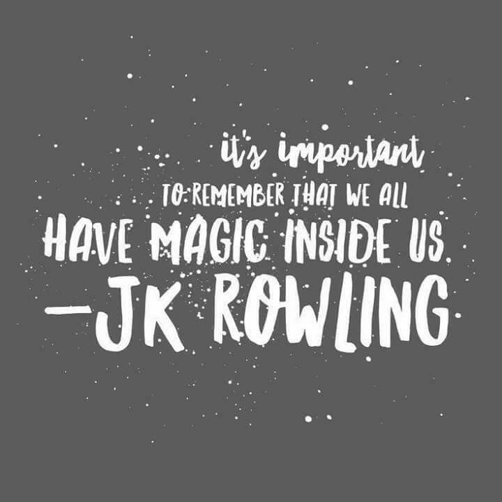 quote: it's important to remember that we all have magic inside us - J.k. rowling