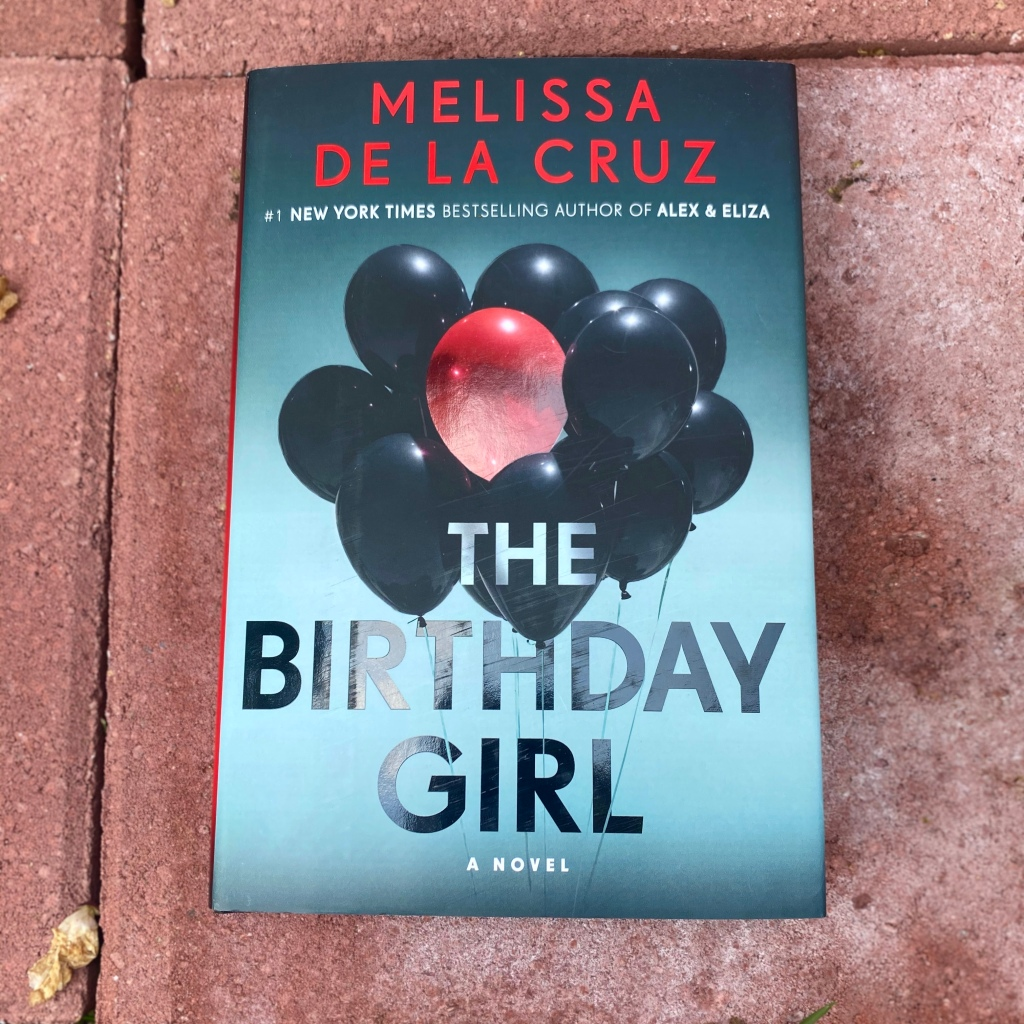 The Birthday Girl, book by Melissa de la Cruz
